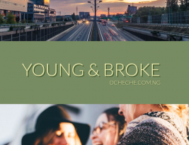 YOUNG AND BROKE: THE FUN PART AND THE NOT SO FUN PART (1)